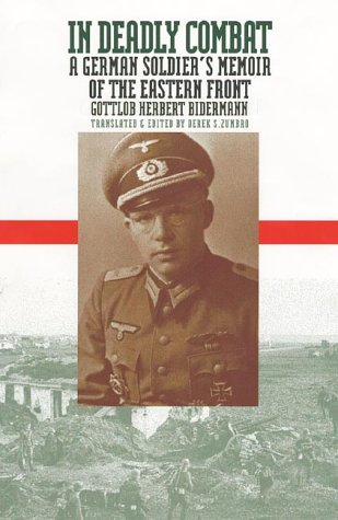 In Deadly Combat: A German Soldier's Memoir of the Eastern Front 9780700611225