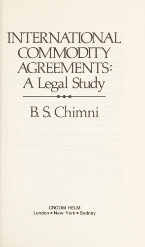 International Commodity Agreements: A Legal Study