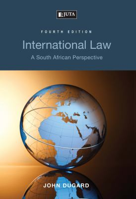 International Law: A South African Perspective 9780702186462
