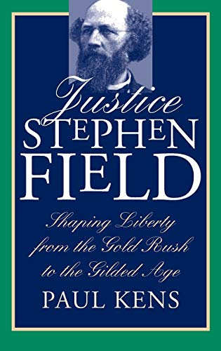 Justice Stephen Field 9780700608171