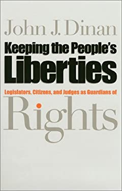 Keeping the People's Liberties 9780700609055