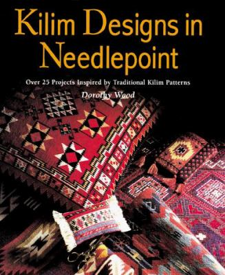 Kilim Designs in Needlepoint: Over 25 Projects Inspired by Traditional Kilim 9780706377279