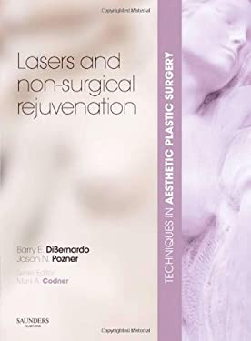 Lasers and Non-Surgical Rejuvenation [With DVD]