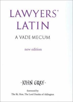 Lawyers' Latin: A Vade-Mecum 9780709082774