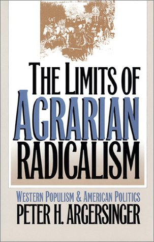 Limits of Agrarian Radicalism 9780700607020