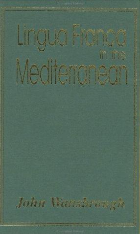 Lingua Franca in the Mediterranean
