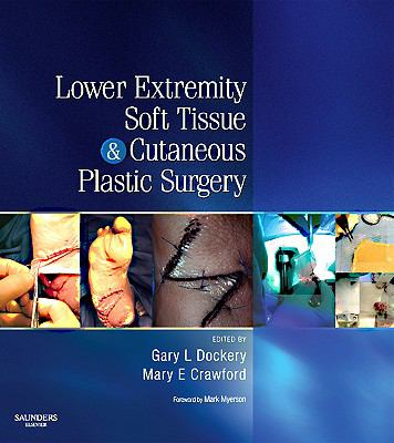 Lower Extremity Soft Tissue & Cutaneous Plastic Surgery: Paperback 9780702045448