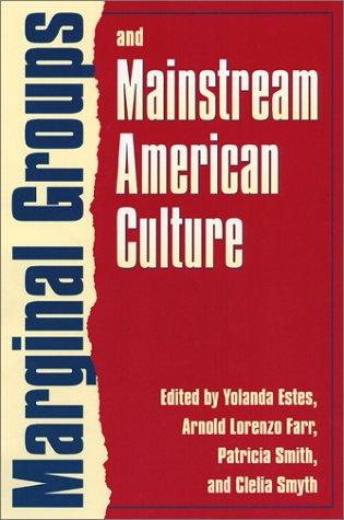 Margin.Groups &Mainstr.Amer.Cul-PB 9780700610488