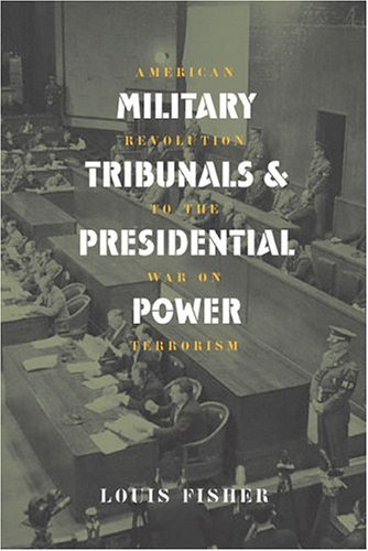 Mil. Tribunals & Pres. Power (PB) 9780700613762