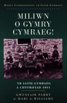 Miliwn o Gymry Cymraeg!