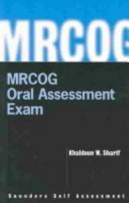 mrcog oral assessment exam by khaldoun sharif khaldoun w sharif rh betterworldbooks com mrcog part 1 success manual Guide to Success