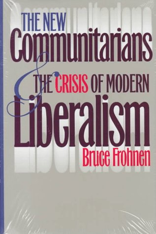 New Communitarians & Crisis Of... 9780700607624