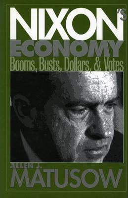 Nixon's Economy 9780700608881