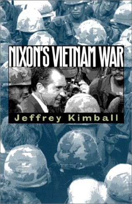 Nixon's Vietnam War 9780700611904