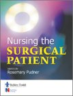 Nursing the Surgical Patient 9780702022470