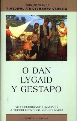 O Dan Lygaid Y Gestapo: Yr Oleuedigaeth Gymraeg a Theori Lenyddol Yng Nghymru