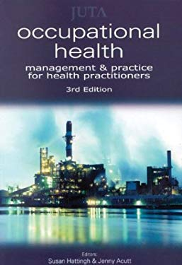Occupational Health: Management and Practice for Health Practitioners 9780702156991