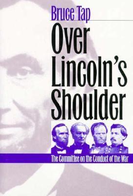 Over Lincoln's Shoulder 9780700608713