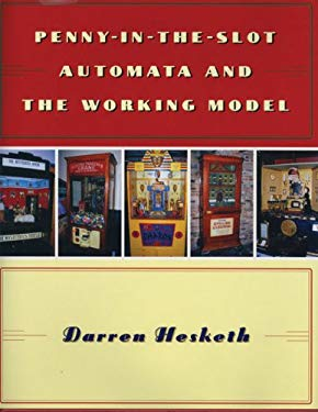Penny-In-The-Slot Automata and the Working Model 9780709074083