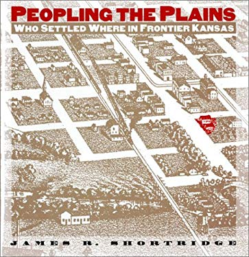 Peopling the Plains 9780700606979