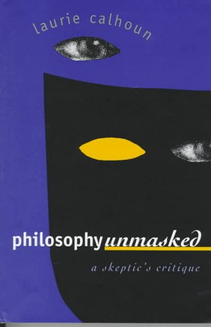 Philosophy Unmasked 9780700608331