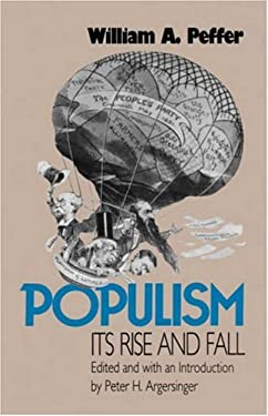 Populism, Its Rise and Fall 9780700605095