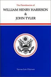 Presidencies/W.Harrison & Tyler - Peterson, Norma Lois
