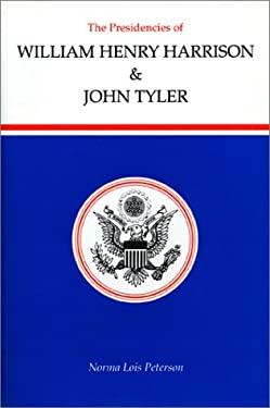 Presidencies of William Henry Harrison and John Tyler