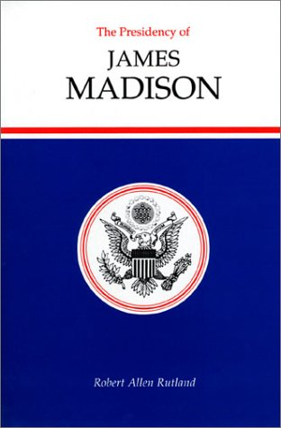 Presidency of James Madison