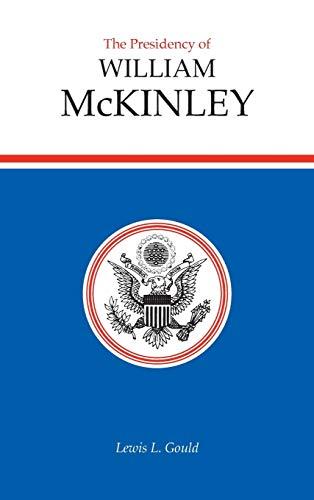 Presidency of William McKinley 9780700602063