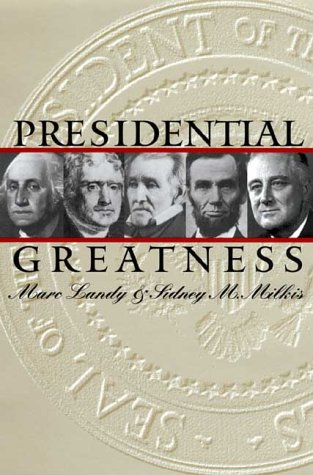 Presidential Greatness (PB) 9780700611492