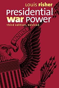 Presidential War Power 9780700619313