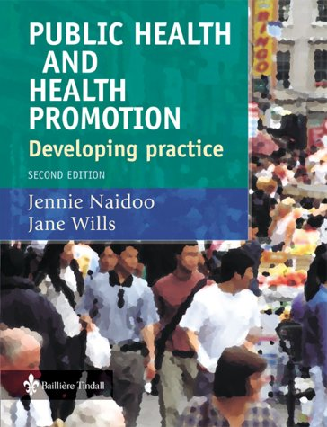 Public Health and Health Promotion: Developing Practice 9780702026614