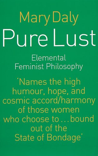 Pure Lust: Elemental Feminist Philosophy 9780704339354