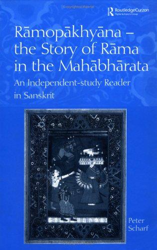 Ramopakhyana - The Story of Rama in the Mahabharata: A Sanskrit Independent-Study Reader 9780700713912