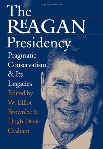 Reagan Presidency 9780700612680