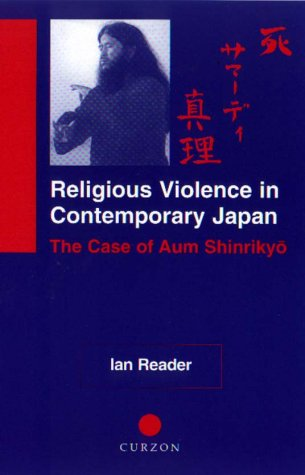 Religious Violence in Contemporary Japan: The Case of Aum Shinrikyo 9780700711093