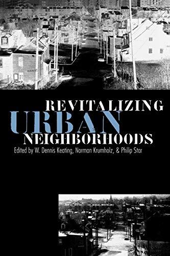 Revitalizing Urban Neighborhoods 9780700607907