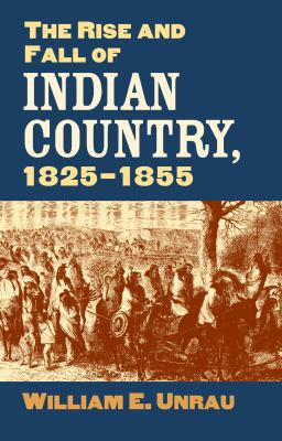 Rise & Fall of Indian Country 9780700615117