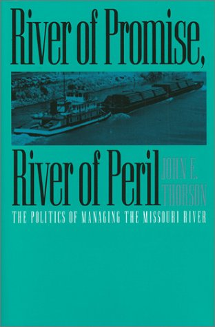 River of Promise, River of Peril 9780700606481