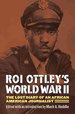 Roi Ottley's World War II: The Lost Diary of an African American Journalist 9780700617692