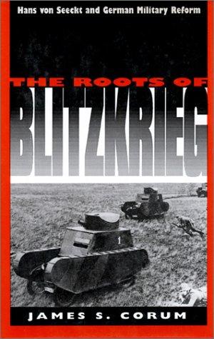 Roots of Blitzkrieg (PB) 9780700606283