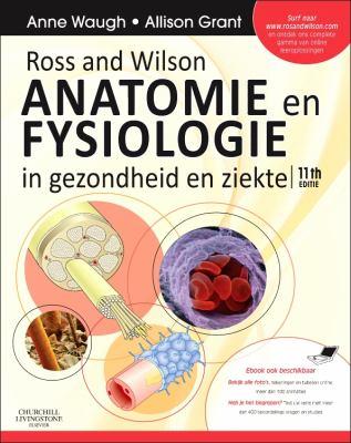 Ross and Wilson Anatomie En Fysiologie in Gezondheid En Ziekte