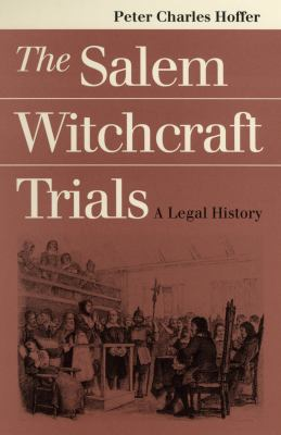 Salem Witchcraft Trials 9780700608591