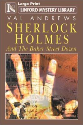 Sherlock Holmes & the Baker Street Dozen: A Collection of Thirteen Short Stories 9780708999202