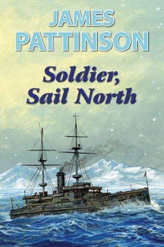 Soldier, Sail North 9780709088233