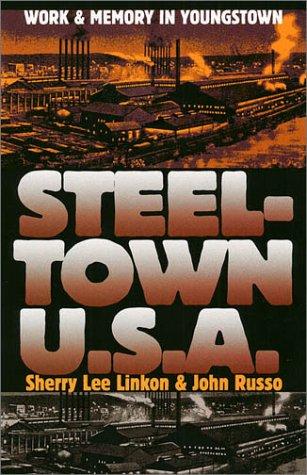 Steeltown U.S.A. 9780700611614