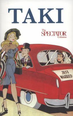 Taki: The Spectator Columns 2001-9 9780704371927