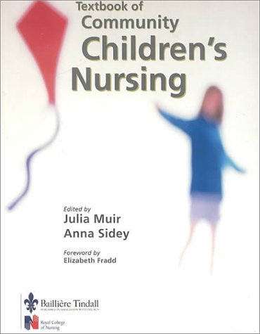 Textbook of Community Children's Nursing 9780702026225