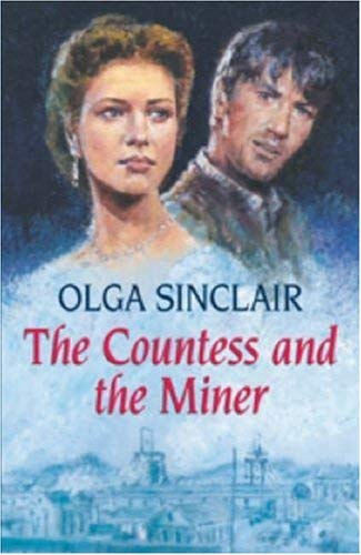 The Countess and the Miner 9780709078746